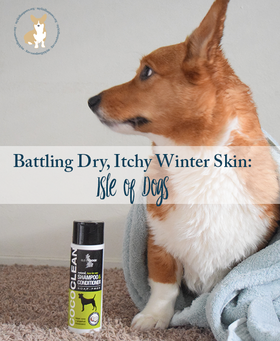 Does your pet have Dry, Itchy Winter Skin? Isle of Dogs can help!